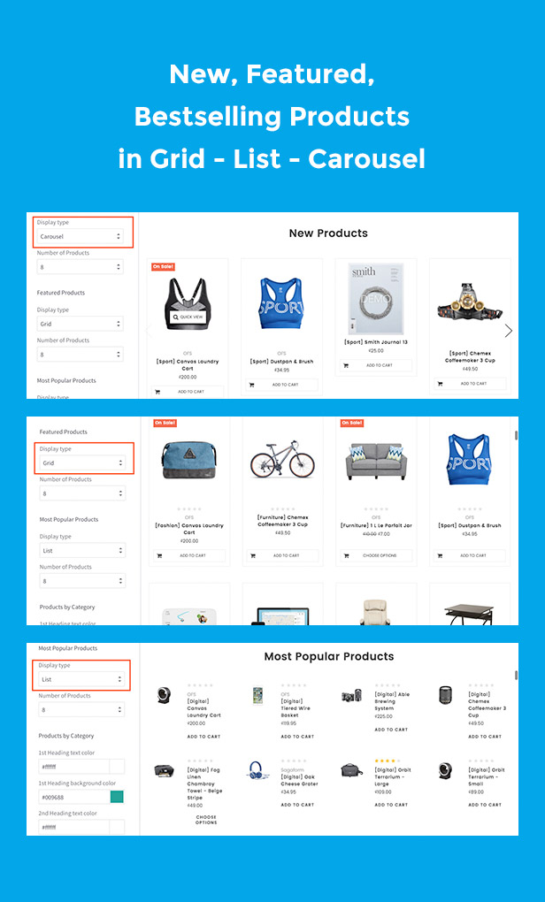 New, featured, bestselling products in grid, list, carousel
