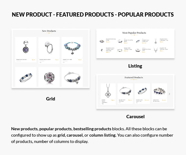 New products, featured products, bestselling products in grid, list, carousel styles