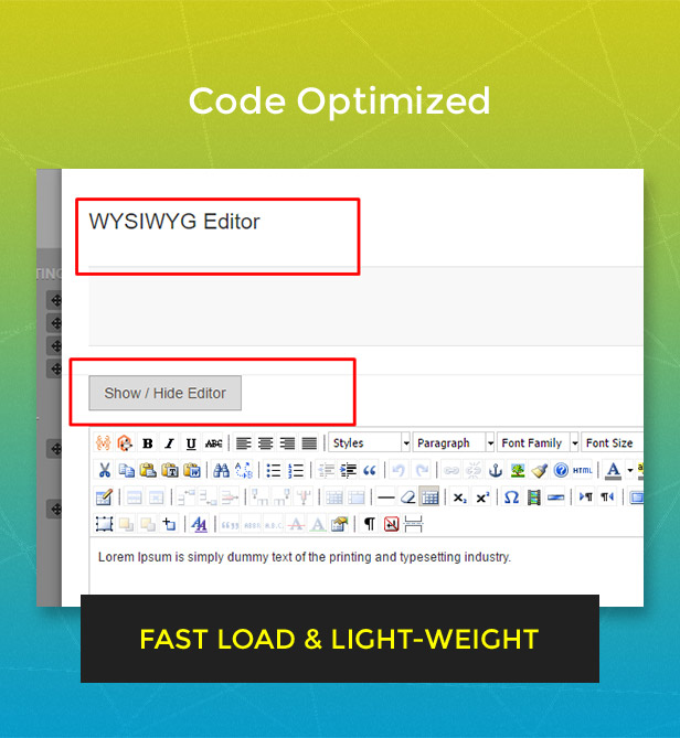 Code optimized, fast load & light-weight