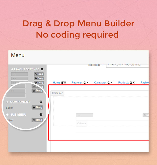 Drag & drop menu builder, no coding required