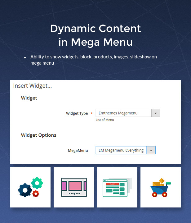 Dynamic content in mega menu. Ability to show widgets, blocks, images, products, slideshow on mega menu